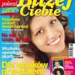 """Nowy miesięcznik – """"Bliżej Ciebie"""""""