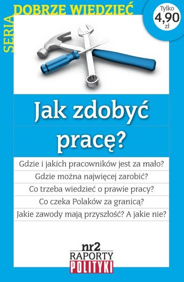 Raport POLITYKI nr 2_Jak zdobyc prace_okladka