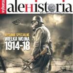 """""""Ale Historia"""" o Wielkiej Wojnie"""