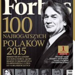 """Lista najbogatszych Polaków w magazynie """"Forbes"""""""
