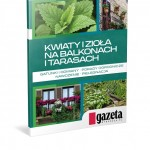 """""""Poradnik ogrodnika"""" z """"Gazetą Wyborczą"""""""