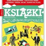 """Magazyn """"Książki"""" – wydanie wakacyjne"""