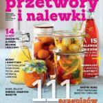 """""""Przetwory i nalewki"""", czyli kolekcja dla smakoszy"""