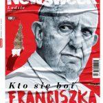 """""""Kto się boi Franciszka"""" – wydanie specjalne """"Newsweeka"""""""