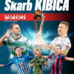 """""""Przegląd Sportowy"""" i """"Sport"""" ze """"Skarbem Kibica Ekstraklasy"""""""