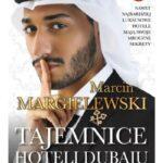Co skrywają hotele w Dubaju?