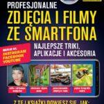 Profesjonalne zdjęcia i filmy ze smartfona