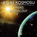 """""""Atlas kosmosu"""" – nowa seria wydawnicza"""