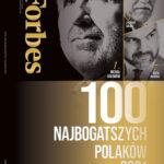 """""""Forbes"""" z  listą 100 Najbogatszych Polaków"""