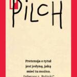 Wybór felietonów Jerzego Pilcha